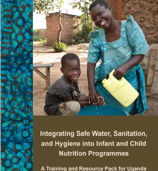 Integrating Safe Water, Sanitation, and Hygiene into Infant and Child Nutrition Programmmes